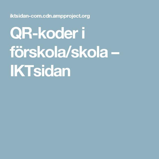 QR-koder i förskola/skola – IKTsidan