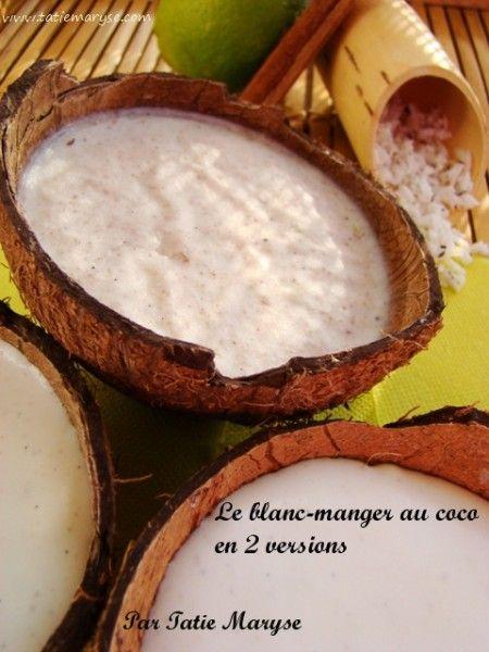 Votre blanc manger coco sera parfait !