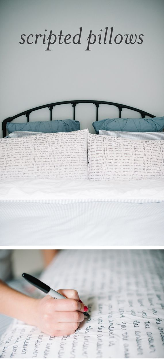 Scripted pillows DIY - simple white cotton or jersey pillowcases and a sharpie made for fabric