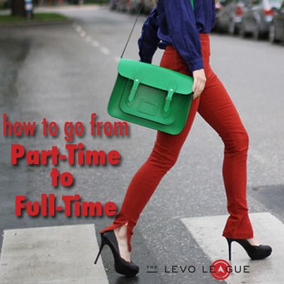 How to go from part time to full time