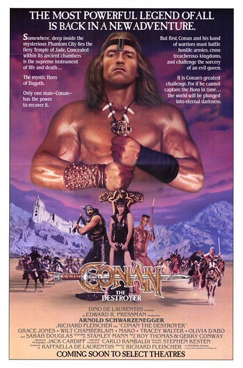 Conan the Destroyer (1984) directed by: Richard Fleischer starring: Arnold Schwarzenegger, Grace Jones, Wilt Chamberlain, Tracey Walter