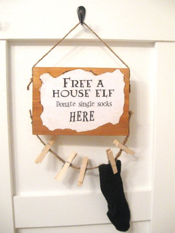 Need a place for your lonely socks? And want to free a house elf like Dobby at the same time? This rustic, unique sign is perfect for your laundry
