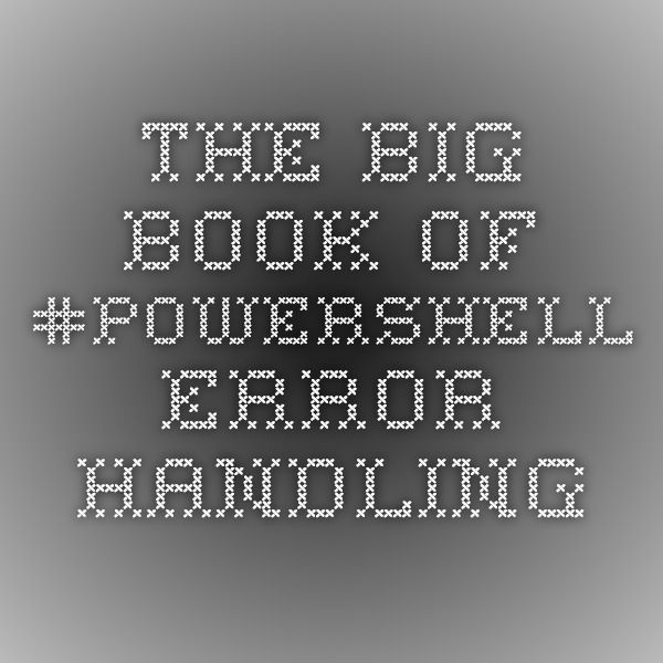 8 best selection of free tech ebooks and papers images on pinterest the big book of powershell error handling fandeluxe Gallery