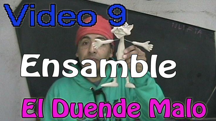 """""""Duende Malo"""" ensamble Video #9"""