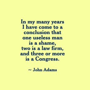 John Adams Useless Man Quote
