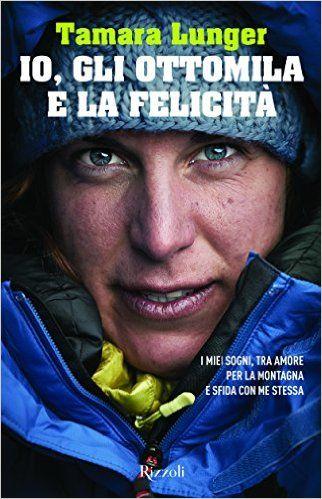 Tamara Lunger si racconta. La giovane e fortissima alpinista altoatesina, che nel febbraio 2016 ha tentato la vetta del Nanga Parbat, coltiva la passione per la montagna come un modo per trovare se stessa