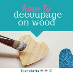 *A MUST READ!* Use this free tutorial to learn how to decoupage on wood and wood craft ideas.