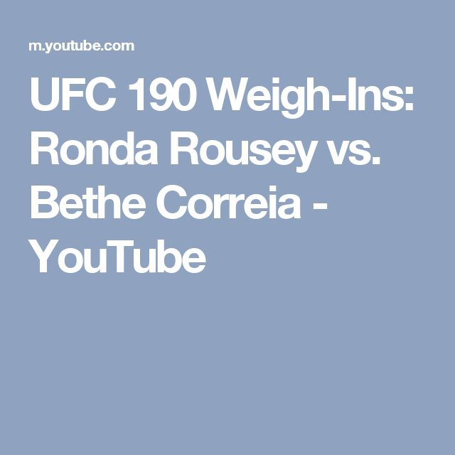 UFC 190 Weigh-Ins: Ronda Rousey vs. Bethe Correia - YouTube
