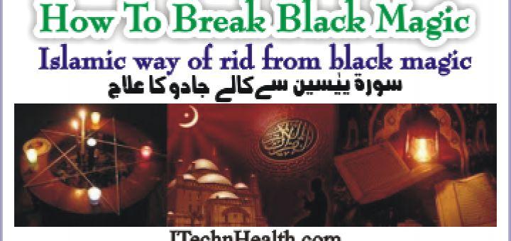 how-to-break-black-magic-in-islam