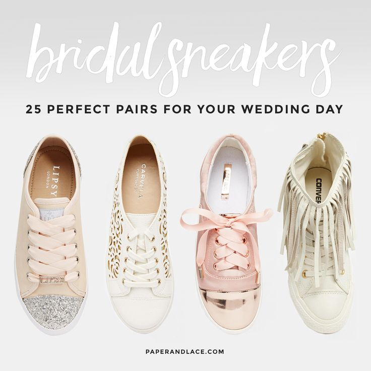 Bridal Sneakers. Really? 25 Pairs That Might Change Your Mind! - PAPER