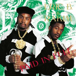 "Paid in Full, Eric B. and Rakim - Ice-grilled, laid-back, diamond-sharp: Rakim is a front-runner in the race for Best Rapper Ever, and this album is a big reason why. Paid in Full was one of the first hip-hop records to fully embrace Seventies funk samples on stone hip-hop classics such as ""I Know You Got Soul"" and the title track."