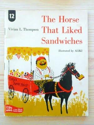 pegatinas y otras cosas: Me gustó el caballo que Sandwiches - Aliki