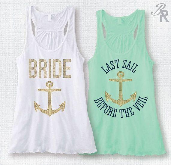 Last Sail Before the Veil-Bride w/GOLD Anchor-Nautical Bachelorette Party Tank Top-Bachelorette Party Cruise-Nautical Theme Bridal Party