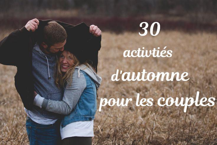 30 activités à faire en couple en Automne! Amuse…