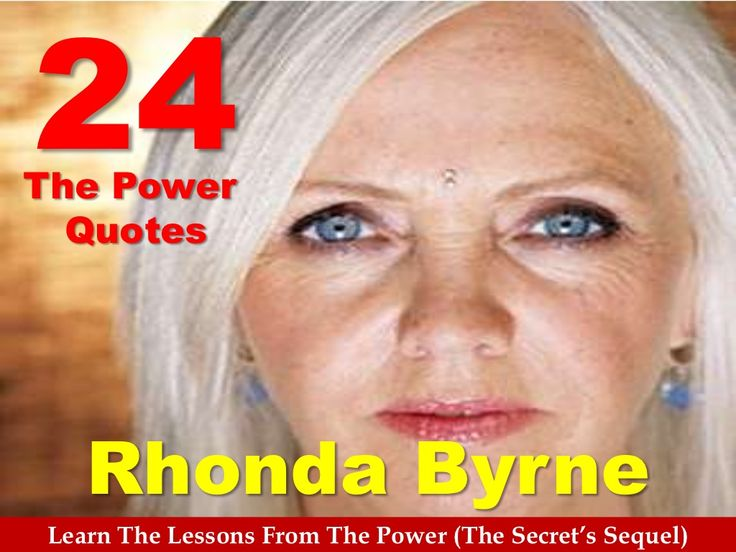 24-the-power-quotes-from-rhonda-byrne by Sompong Yusoontorn via Slideshare