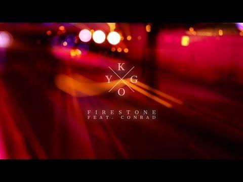 KYGO - Firestone ft. Conrad (Official Lyric Video) - YouTube