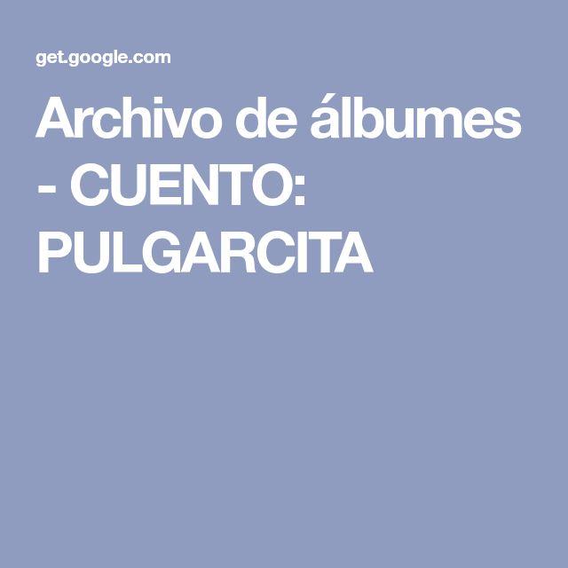 Archivo de álbumes - CUENTO: PULGARCITA