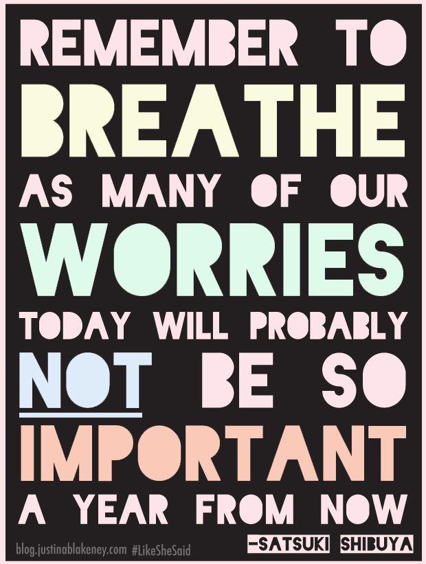 Remember to Breath / via Justina Blakenet