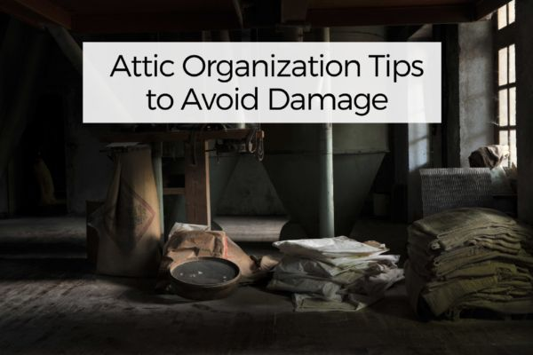 Attic Organization Tips To Avoid Damage Your Wild Home Organization Hacks Attic Organization Organization