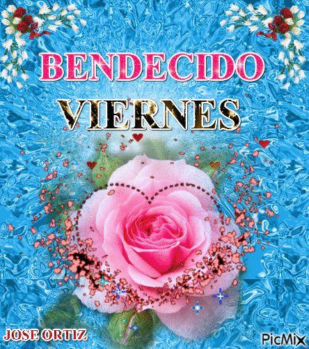 BENDECIDO VIERNES