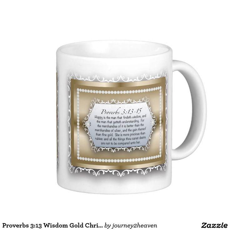Proverbs 3:13 Wisdom Gold Christian Bible Quote Basic White Mug