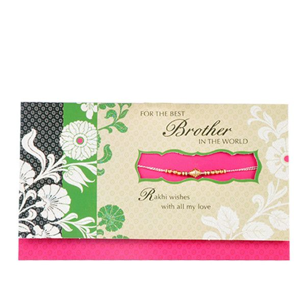 Best Brother In The World Rs. 40.00   For the Best Brother in the world Rakhi wishes with all my love .You're strong, you're kind and you're real. I love you much on Rakhi and always will.Rakhi wishes dear brother.   Rakhi included with card.