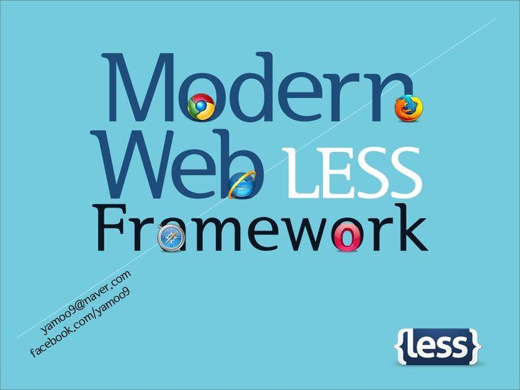 다이내믹 스타일시트 언어 Less framework 활용 by yamoo9 by yamoo9 via slideshare