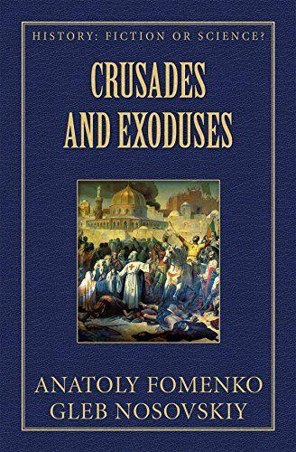 Crusades and Exoduses (History: Fiction or Science? Book ... https://www.amazon.com/dp/B013J9WYHU/ref=cm_sw_r_pi_dp_x_xempybHA9DA2Z
