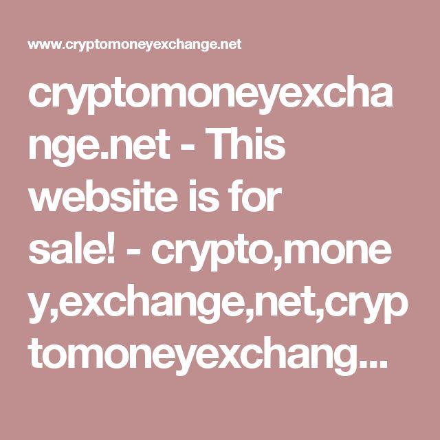 cryptomoneyexchange.net-This website is for sale!-crypto,money,exchange,net,cryptomoneyexchange Resources and Information.