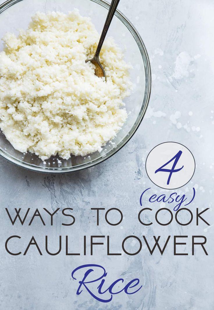 4 Easy Ways to Cook Cauliflower Rice - Ever wondered how to cook cauliflower rice without a microwave? Here are 4 simple and healthy ways to do it! | Foodfaithfitness.com | @FoodFaithFit