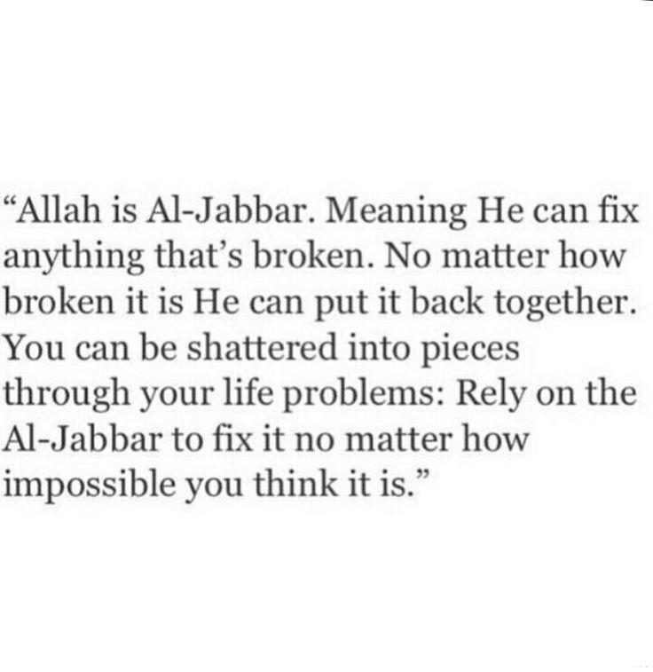 Allah is Al-Jabbar.. ❣