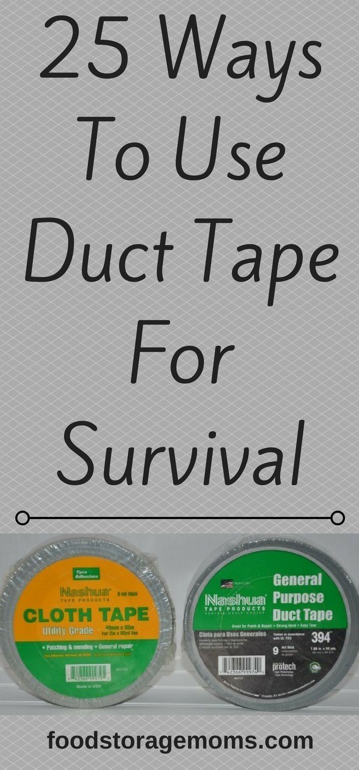 25 Ways To Use Duct Tape For Survival #foodforsurvival #SurvivalPrep