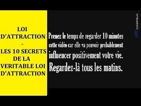 La loi d'attraction - Les dix secrets pour pratiquer la véritable loi d...