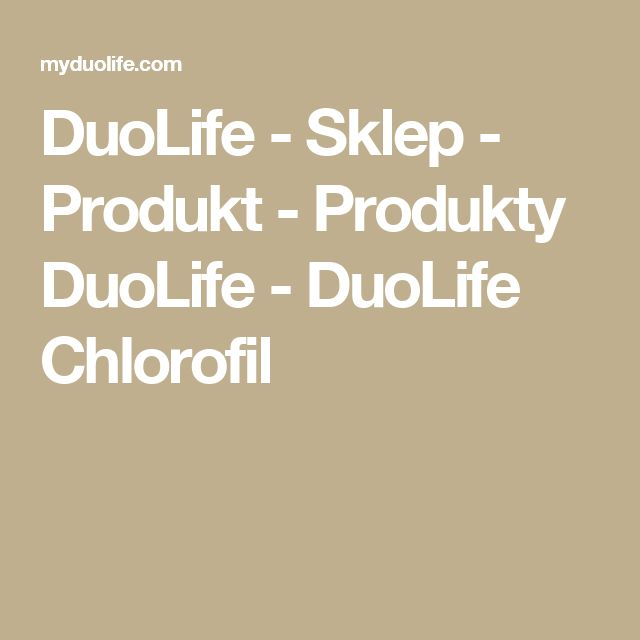 DuoLife - Sklep - Produkt - Produkty DuoLife - DuoLife Chlorofil