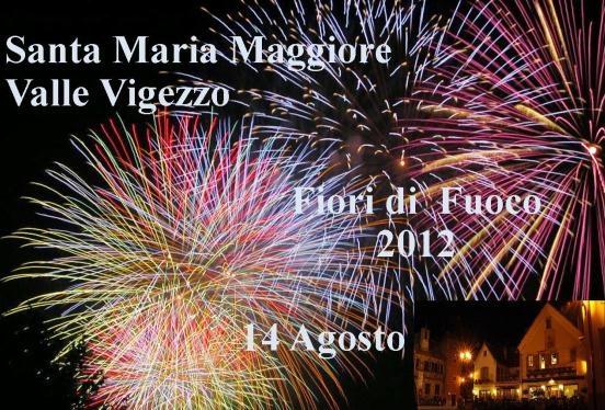 Fiori di Fuoco -Valle Vigezzo-14 Agosto