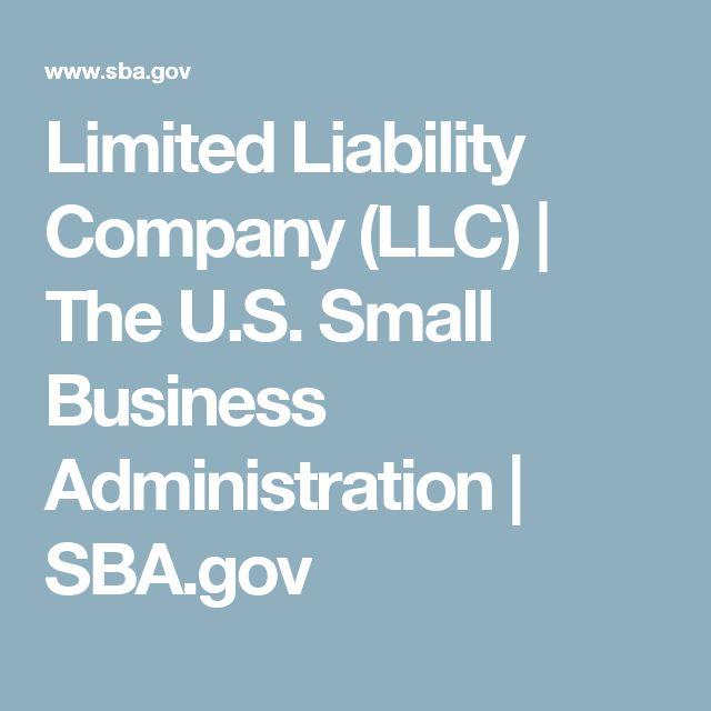 Limited Liability Company (LLC) | The U.S. Small Business Administration | SBA.gov