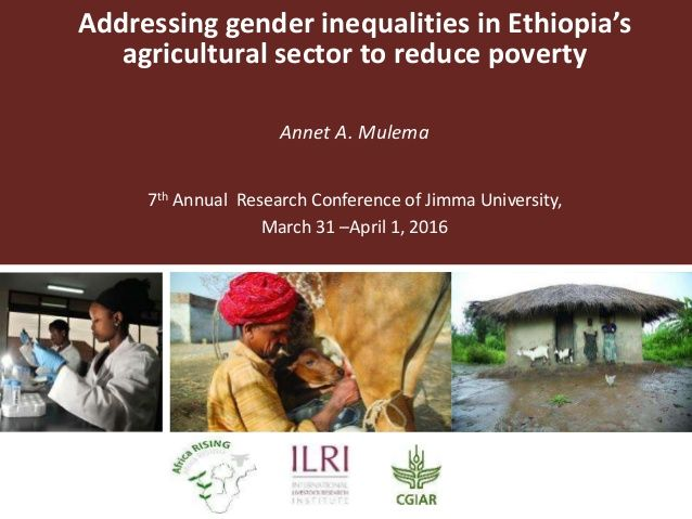 Annet Mulema, 1 Apr 2016: Addressing gender inequalities in Ethiopia's agricultural sector to reduce poverty