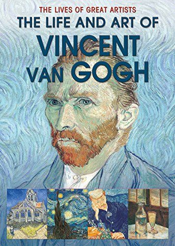 The Life and Art of Vincent Van Gogh - George Roddam & Slawa Harasymowicz