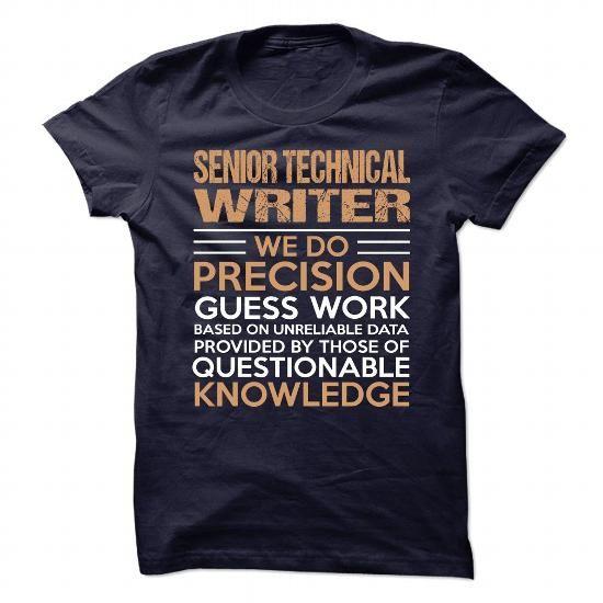 SENIOR TECHNICAL WRITER T Shirts, Hoodies. Check price ==► https://www.sunfrog.com/No-Category/SENIOR-TECHNICAL-WRITER-89737885-Guys.html?41382