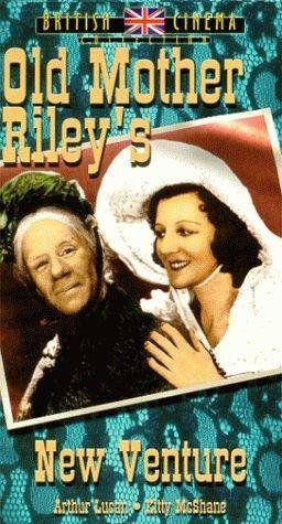 Old Mother Riley's New Venture (1949)Stars: Arthur Lucan, Kitty McShane, Chili Bouchier, Willer Neal, Sebastian Cabot ~ Director: John Harlow