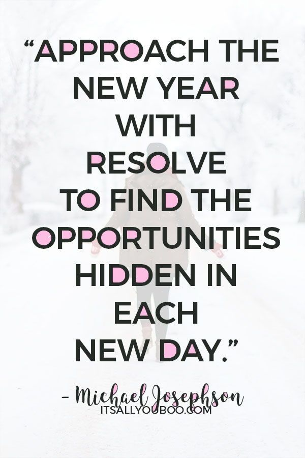 40 Inspirational New Years Resolution Quotes 2019 Pinterest