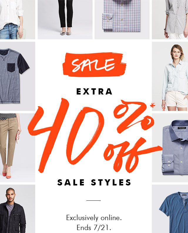 SALE | EXTRA 40%* off SALE STYLES | Exclusively online. Ends 7/21.