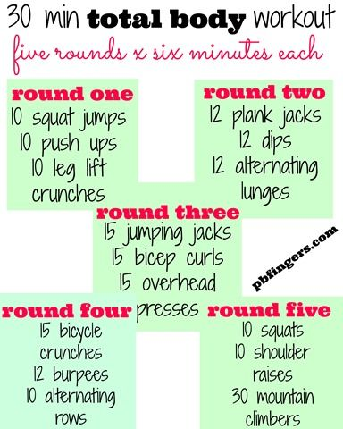 30 Minute Total Body Workout (repeat each round)