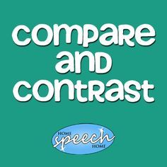 Compare and Contrast Words for Speech Therapy Practice