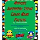 This set of Minion Superhero Themed color name posters will go perfectly with my other Minions Superhero themed items.   Included are 11 color word...