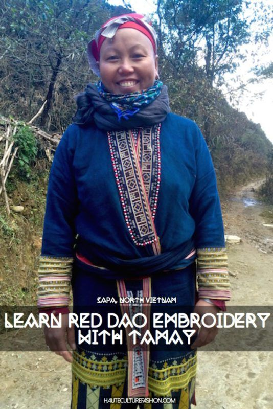 Learn Red Dao Embroidery in Sapa, Vietnam. Follow all of my fashionable adventures around the world at Hauteculturefashion.com
