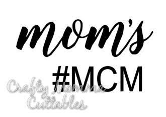 Mom's MCM SVG file // Mom's #mcm SVG // Man candy monday Cut file // Cut File // Silhouette File // Cutting File by CraftyMommaCuttables on Etsy https://www.etsy.com/listing/495092919/moms-mcm-svg-file-moms-mcm-svg-man-candy