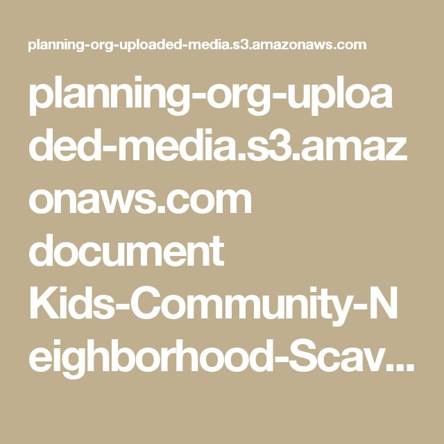 planning-org-uploaded-media.s3.amazonaws.com document Kids-Community-Neighborhood-Scavenger-Hunt.pdf