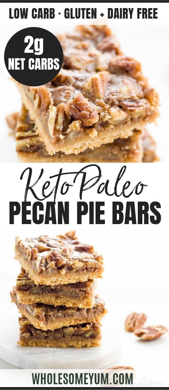 Paleo Pecan Pie Bars (Low Carb, Gluten-Free)  – * Keto Low Carb Desserts from Wholesome Yum *