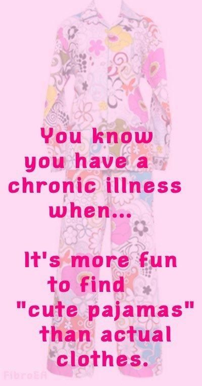 You know you have a chronic illness when...
